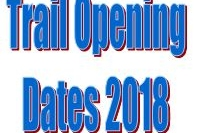 Trail Opening Dates 2018